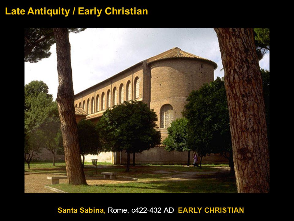 Late Antiquity / Early Christian Santa Sabina, Rome, c422-432 AD EARLY CHRISTIAN