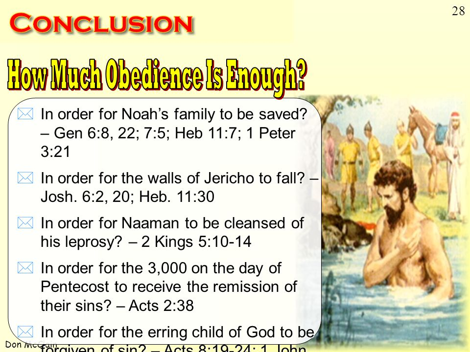 Don McClain 28 How Much Obedience Is Enough  In order for Noah's family to be saved.
