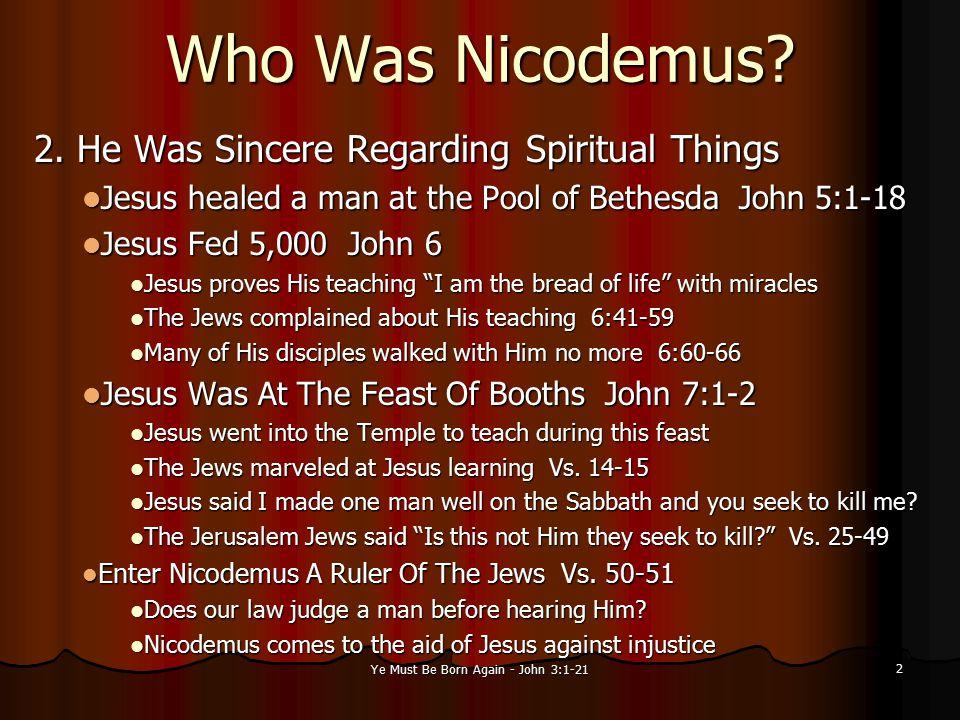 Ye Must Be Born Again - John 3:1-21 13 5.