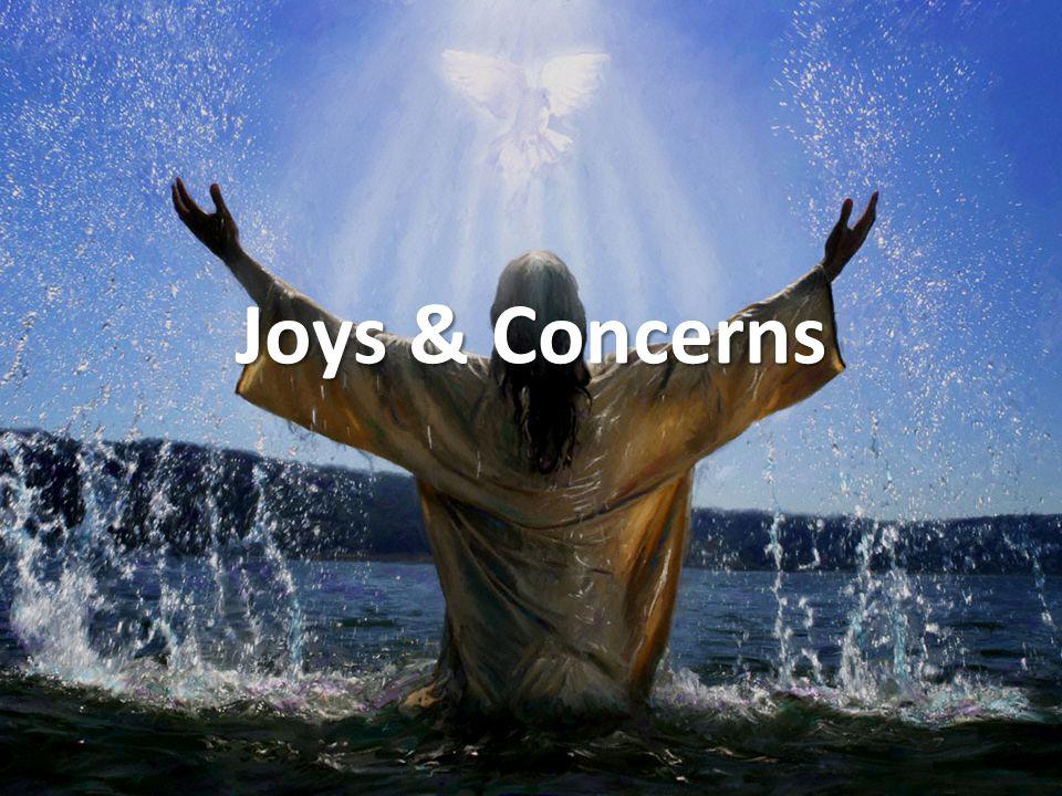 Joys & Concerns