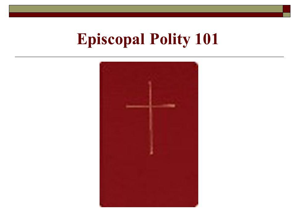 Episcopal Polity 101