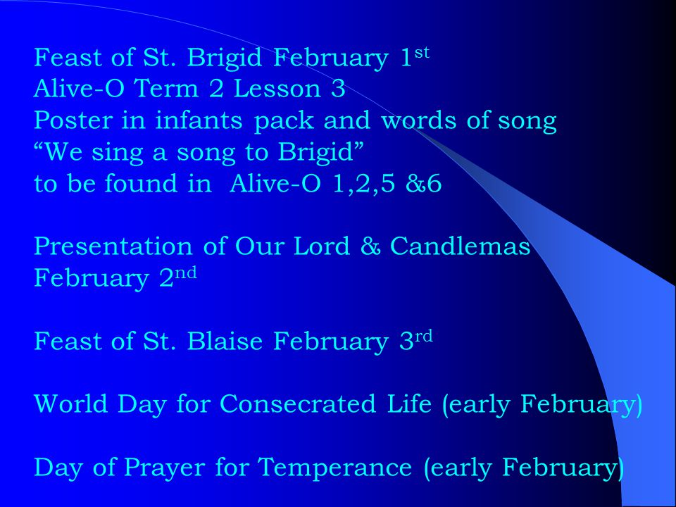 """Feast of St. Brigid February 1 st Alive-O Term 2 Lesson 3 Poster in infants pack and words of song """"We sing a song to Brigid"""" to be found in Alive-O 1"""