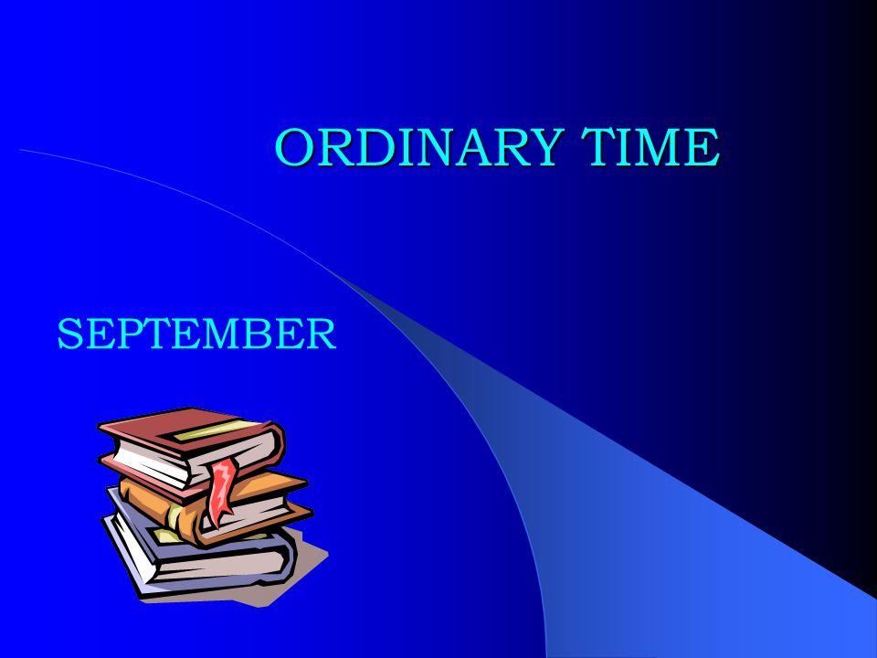 ORDINARY TIME SEPTEMBER