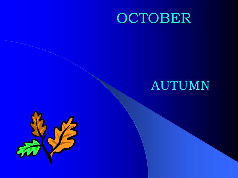 OCTOBER AUTUMN