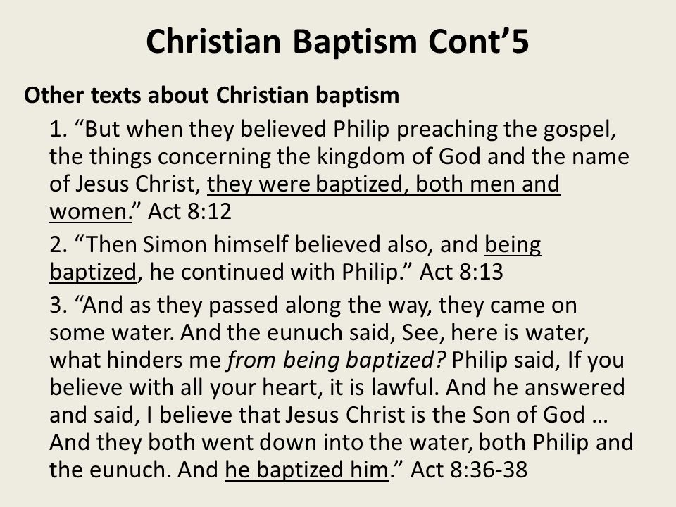 Christian Baptism Cont'5 Other texts about Christian baptism 1.