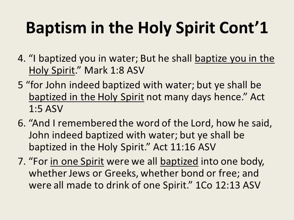Baptism in the Holy Spirit Cont'1 4.