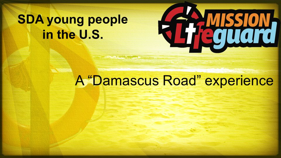 SDA young people in the U.S. A Damascus Road experience