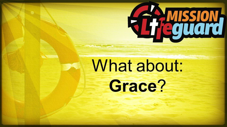 What about: Grace?