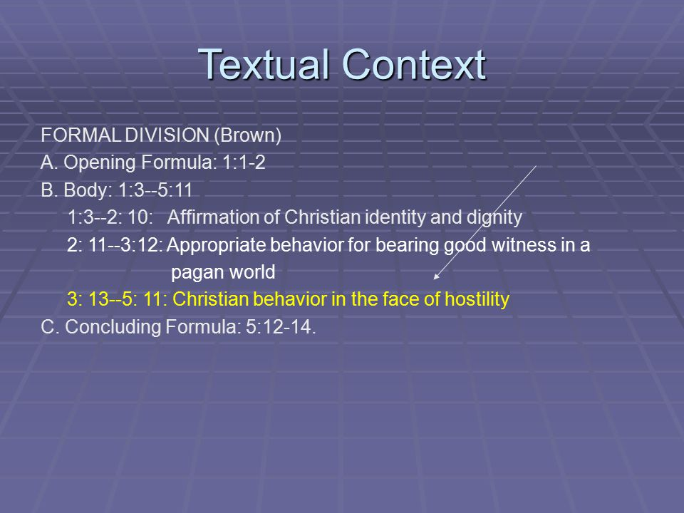 Textual Context FORMAL DIVISION (Brown) A. Opening Formula: 1:1-2 B.