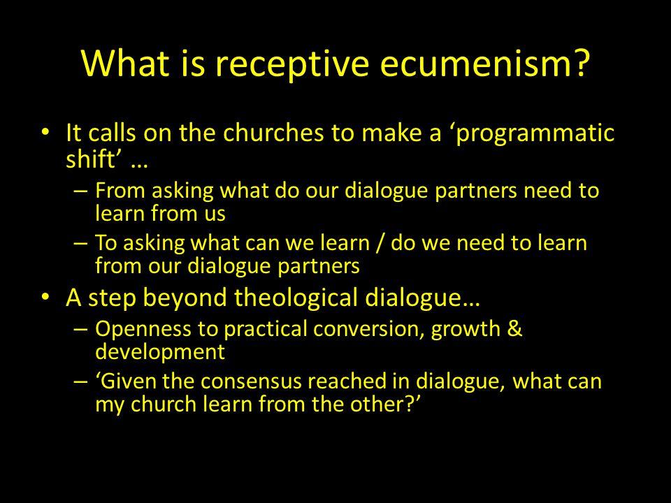 What is receptive ecumenism?...