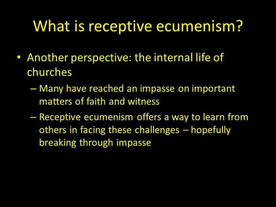 What is receptive ecumenism.