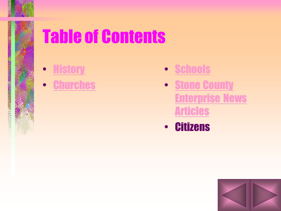 Table of Contents History Churches Schools Stone County Enterprise News ArticlesStone County Enterprise News Articles Citizens