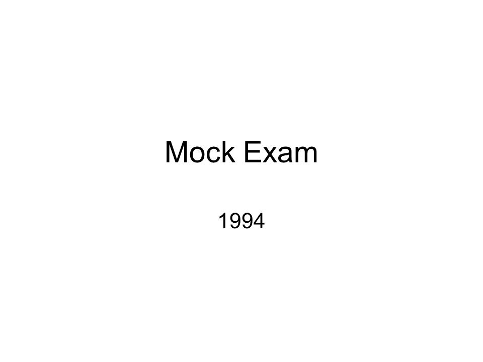 Mock Exam 1994