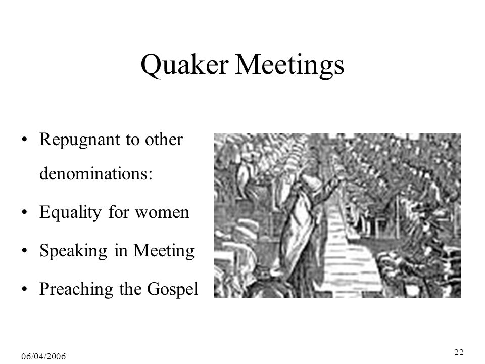 06/04/2006 23 Mennonites Followers of Menno Simons Germany, Switzerland, Holland → Pennsylvania Quakers tolerated various sects, New England Congrationalists didn't In New England there is great liberty, if you hurry 17th-century Swiss Mennonite bishop, Jakob Amman: Amish