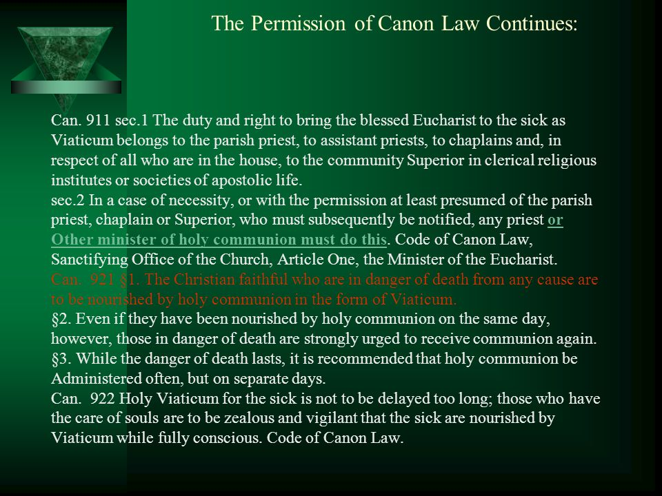 The Permission of Canon Law Continues: Can.