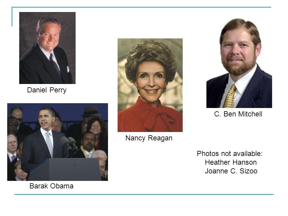 Barak Obama Daniel Perry Nancy Reagan C.
