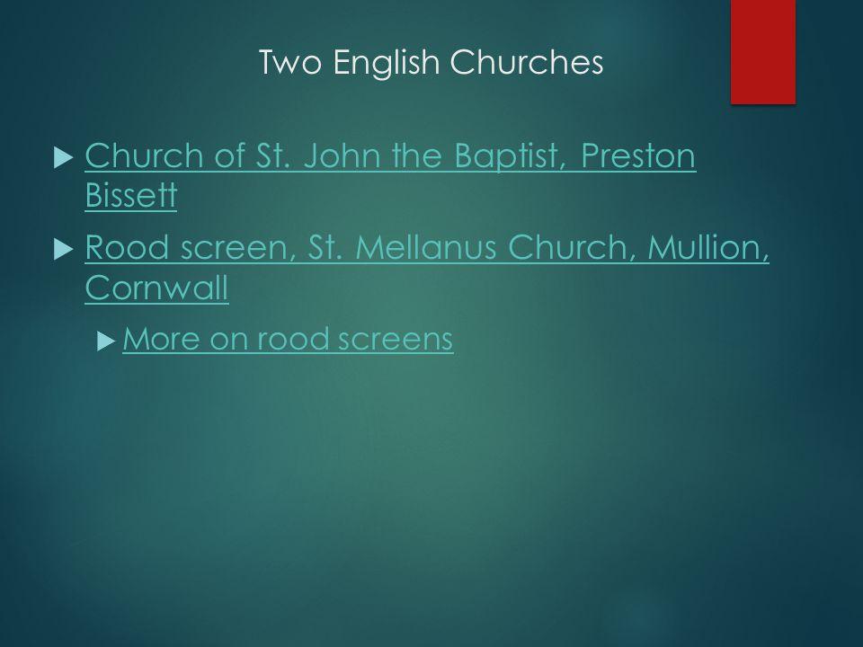 Two English Churches  Church of St. John the Baptist, Preston Bissett Church of St.