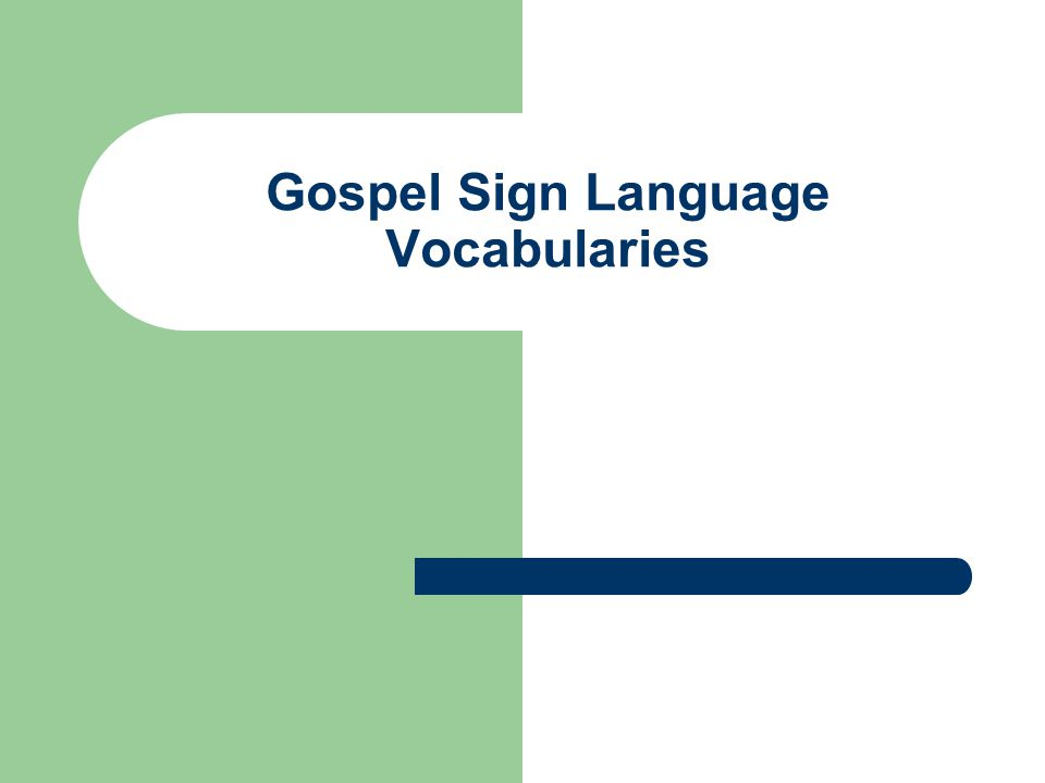 Gospel Sign Language Vocabularies