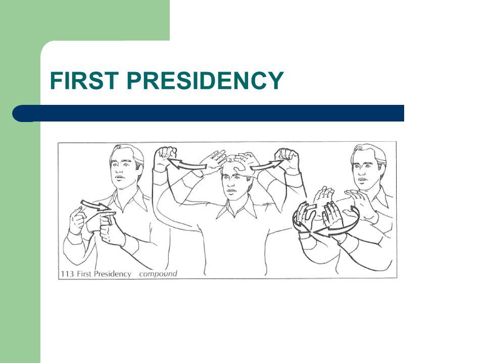 FIRST PRESIDENCY