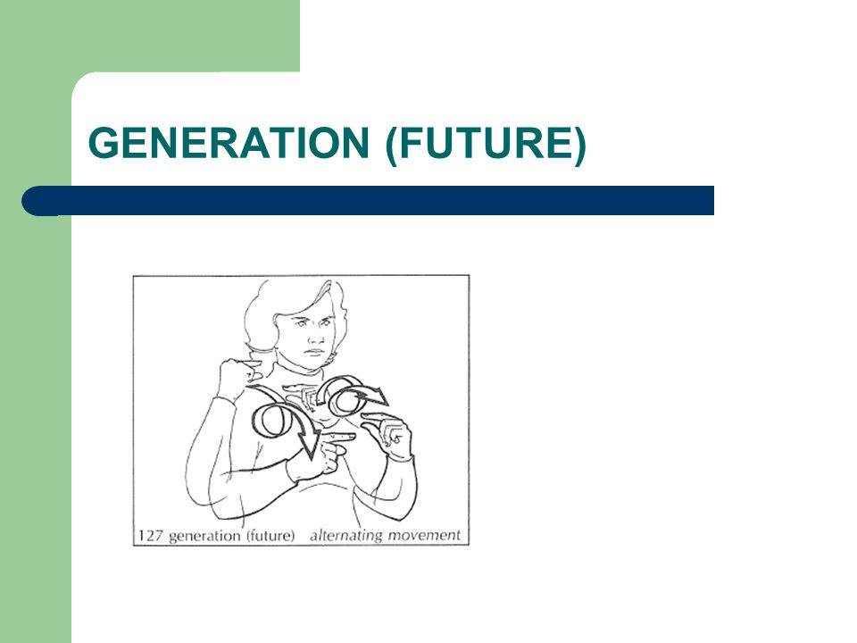GENERATION (FUTURE)