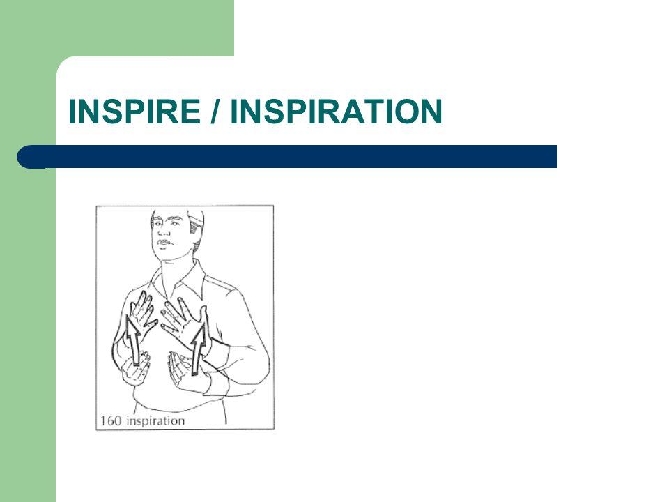 INSPIRE / INSPIRATION