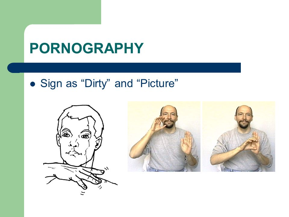 "PORNOGRAPHY Sign as ""Dirty"" and ""Picture"""