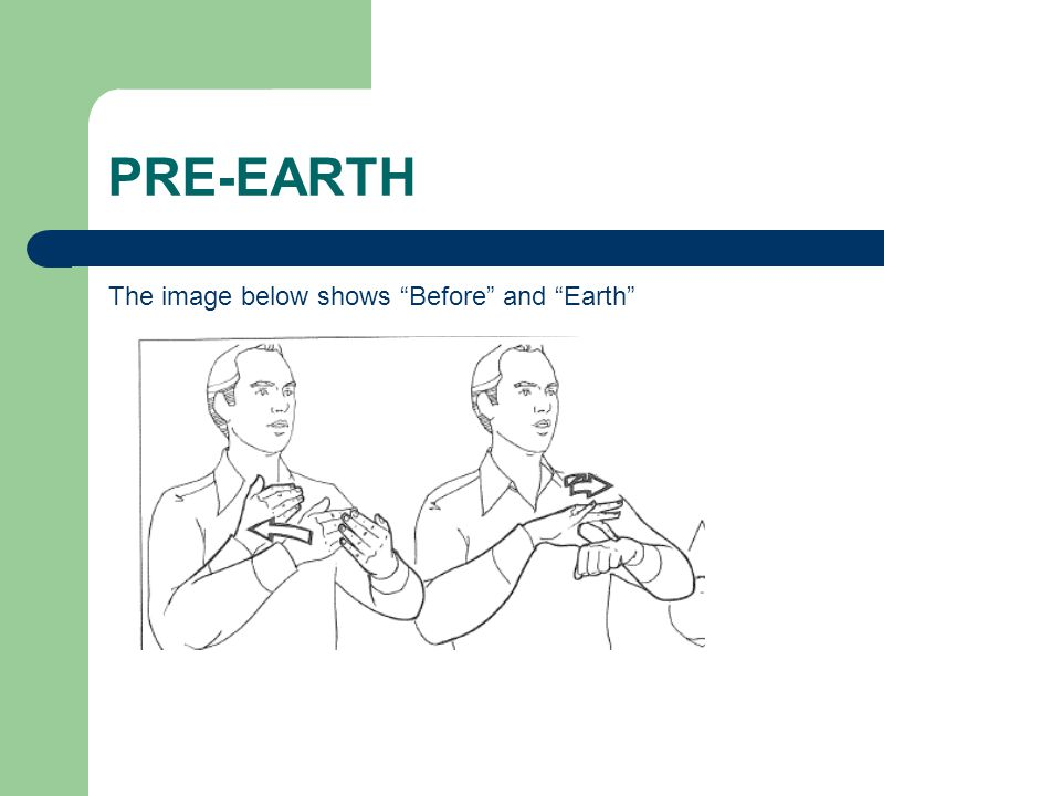 "PRE-EARTH The image below shows ""Before"" and ""Earth"""