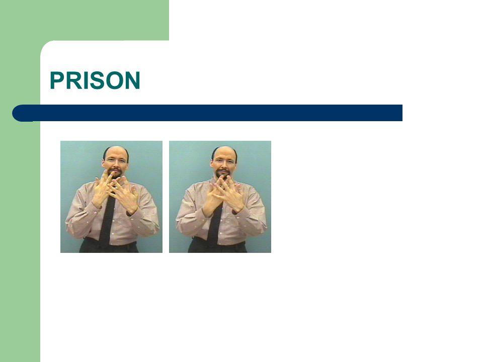 PRISON :