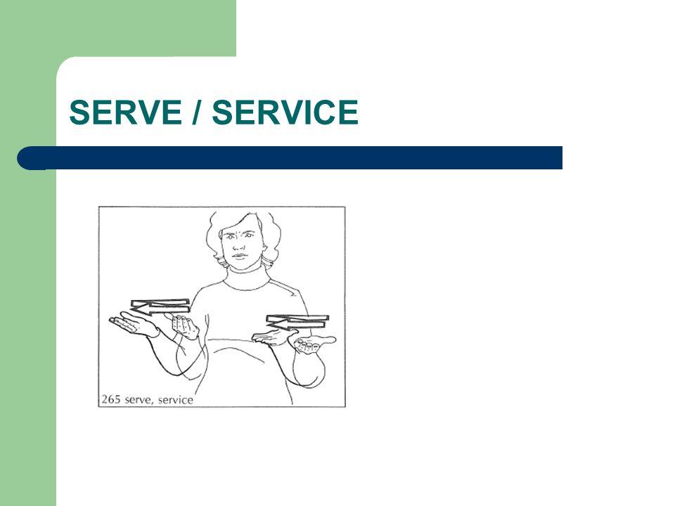 SERVE / SERVICE