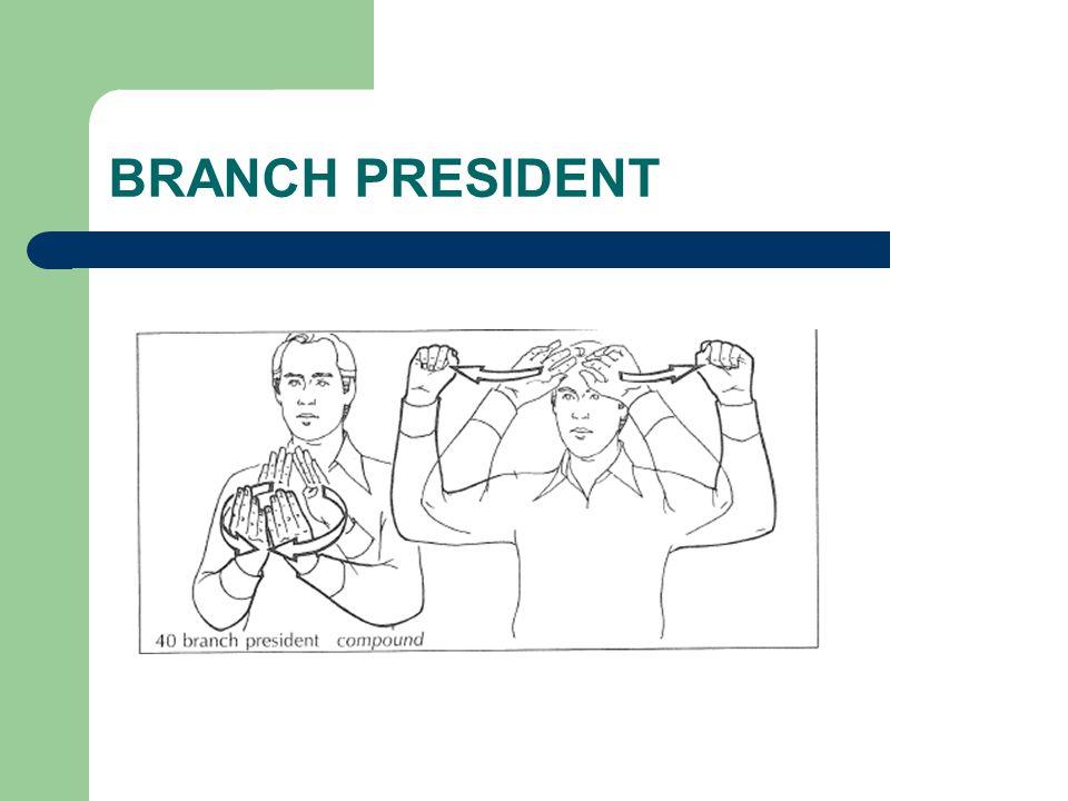 BRANCH PRESIDENT