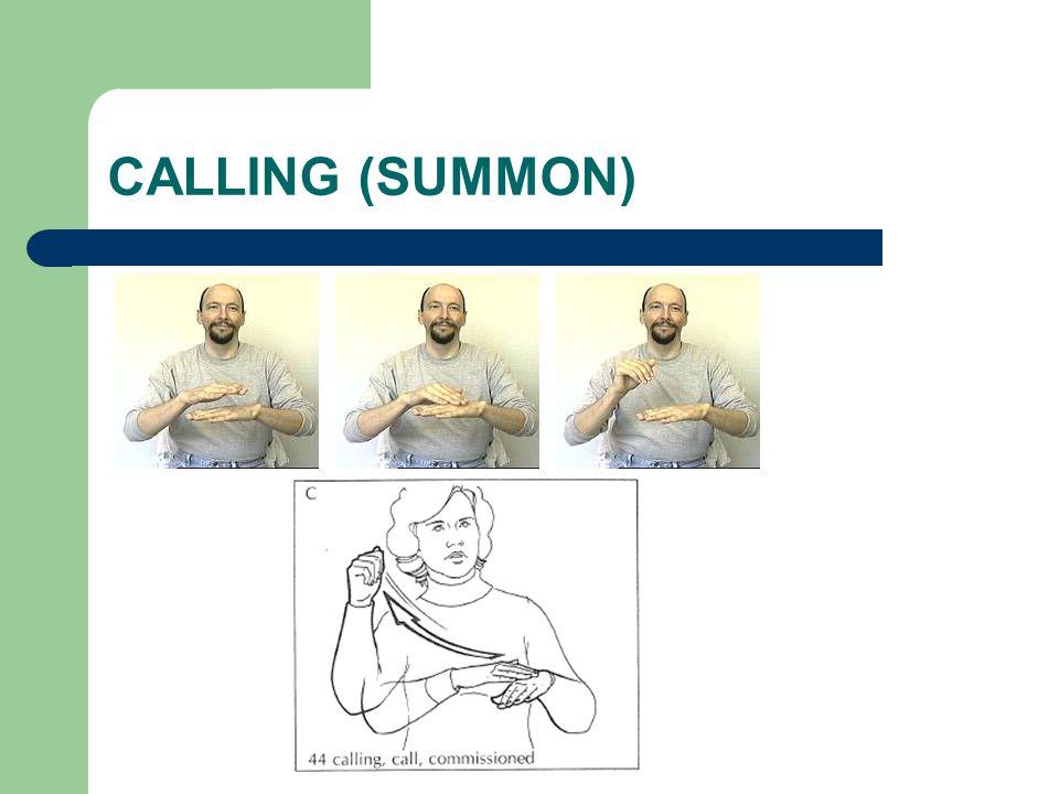 CALLING (SUMMON)