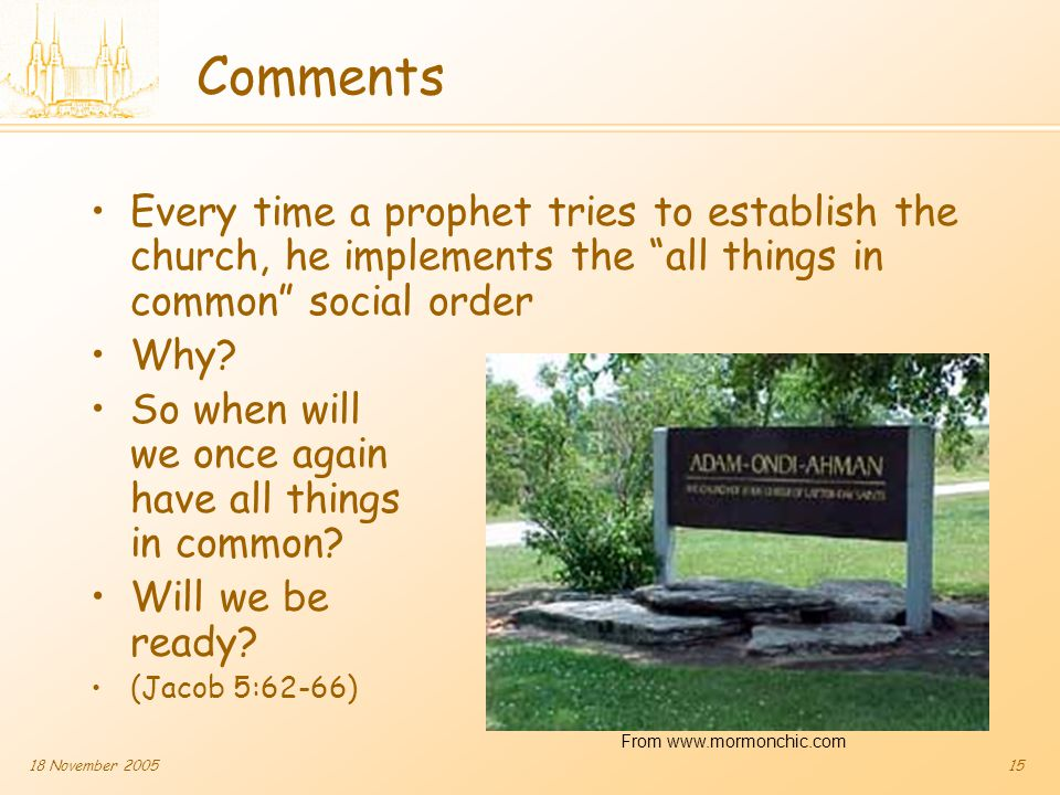 18 November 200515 Comments Every time a prophet tries to establish the church, he implements the all things in common social order Why.