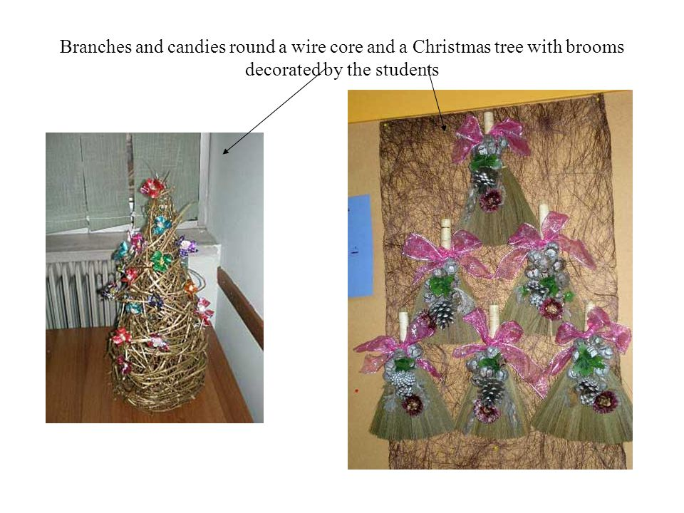 Branches and candies round a wire core and a Christmas tree with brooms decorated by the students