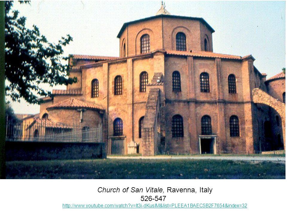 Church of San Vitale, Ravenna, Italy 526-547 http://www.youtube.com/watch?v=It3i-dKusIM&list=PLEEA1BAEC5B2F7654&index=32