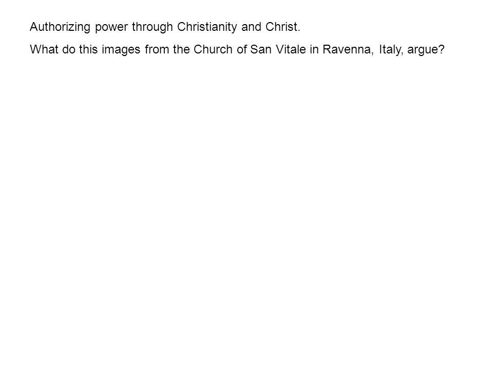 Authorizing power through Christianity and Christ.