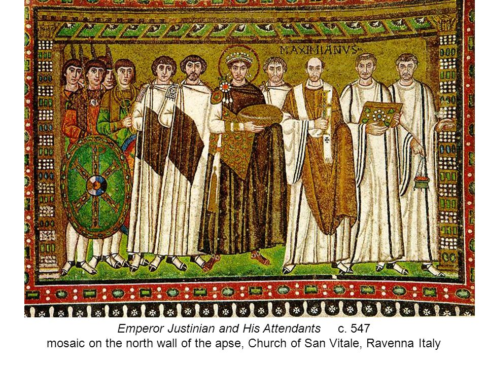 Emperor Justinian and His Attendants c.