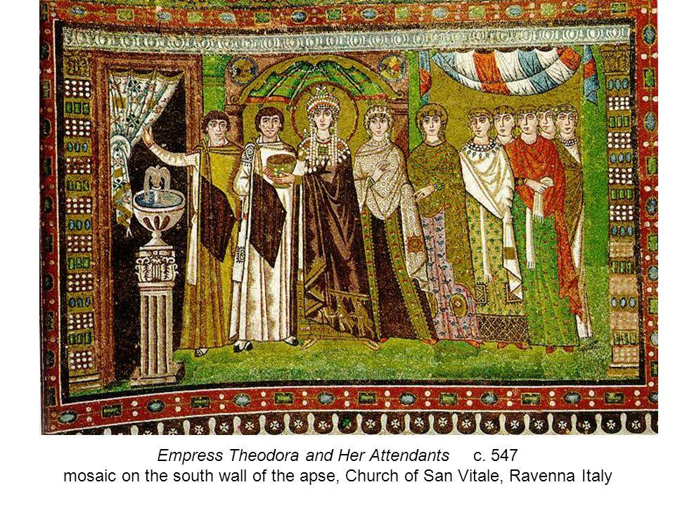 Empress Theodora and Her Attendants c.