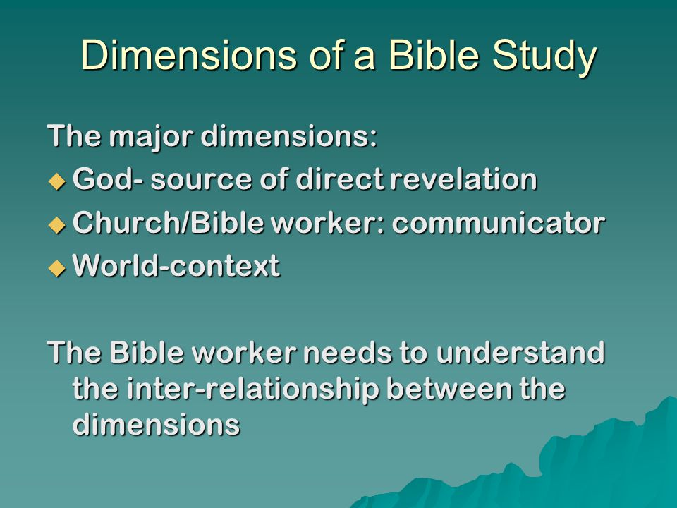 Bible Study Methods  Move from the known to the unknown  Inductive and deductive learning