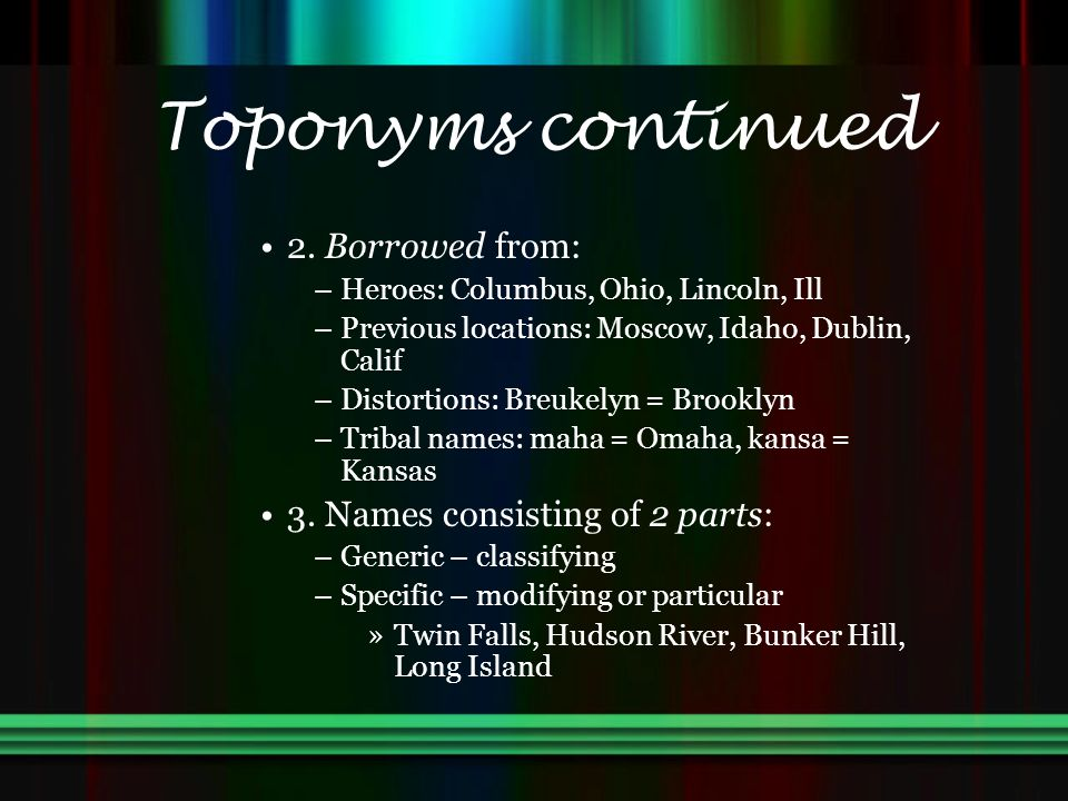 Toponyms continued 2.