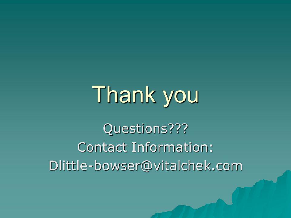 Thank you Questions Contact Information: Dlittle-bowser@vitalchek.com
