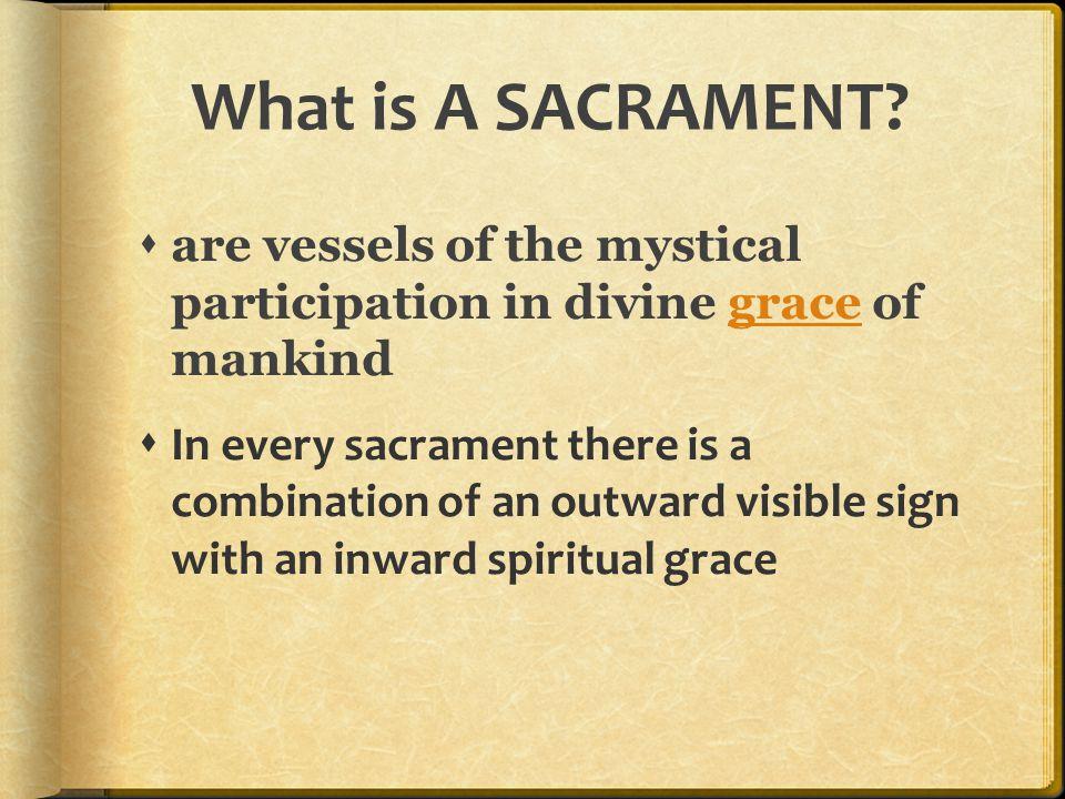 What is A SACRAMENT.