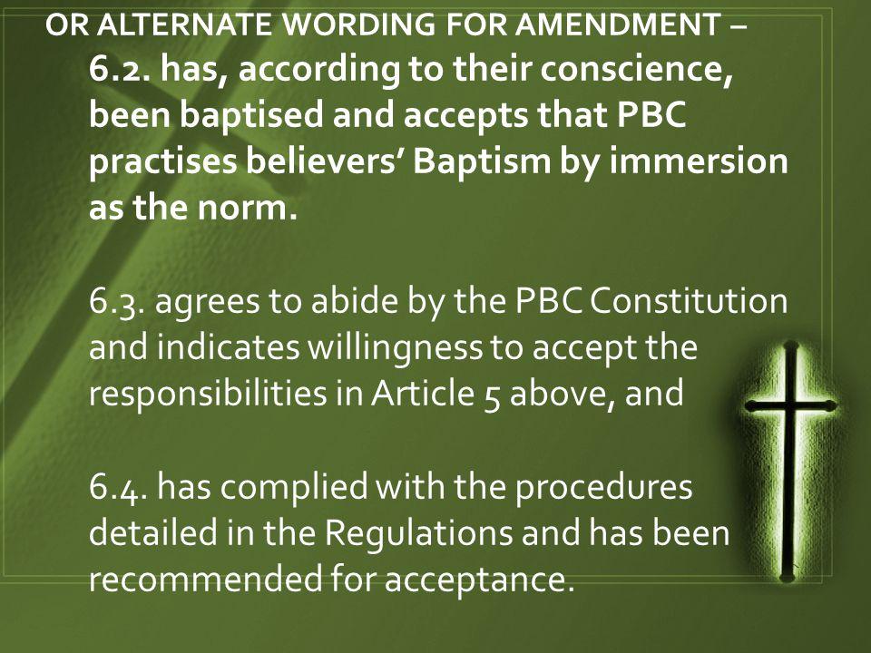 OR ALTERNATE WORDING FOR AMENDMENT – 6.2.