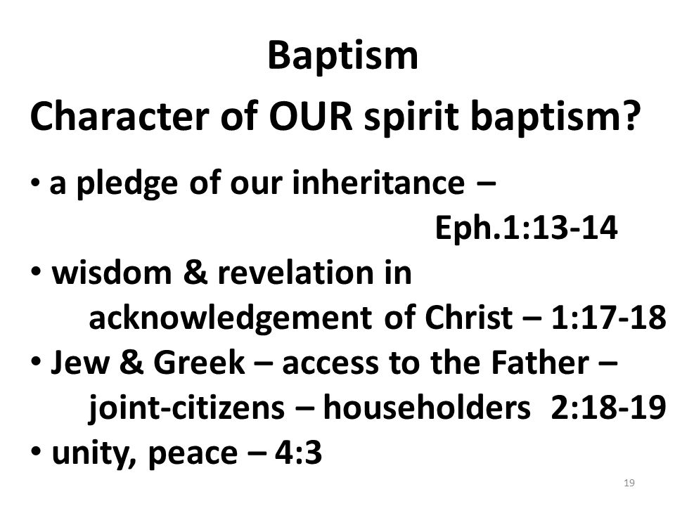 Baptism Character of OUR spirit baptism.