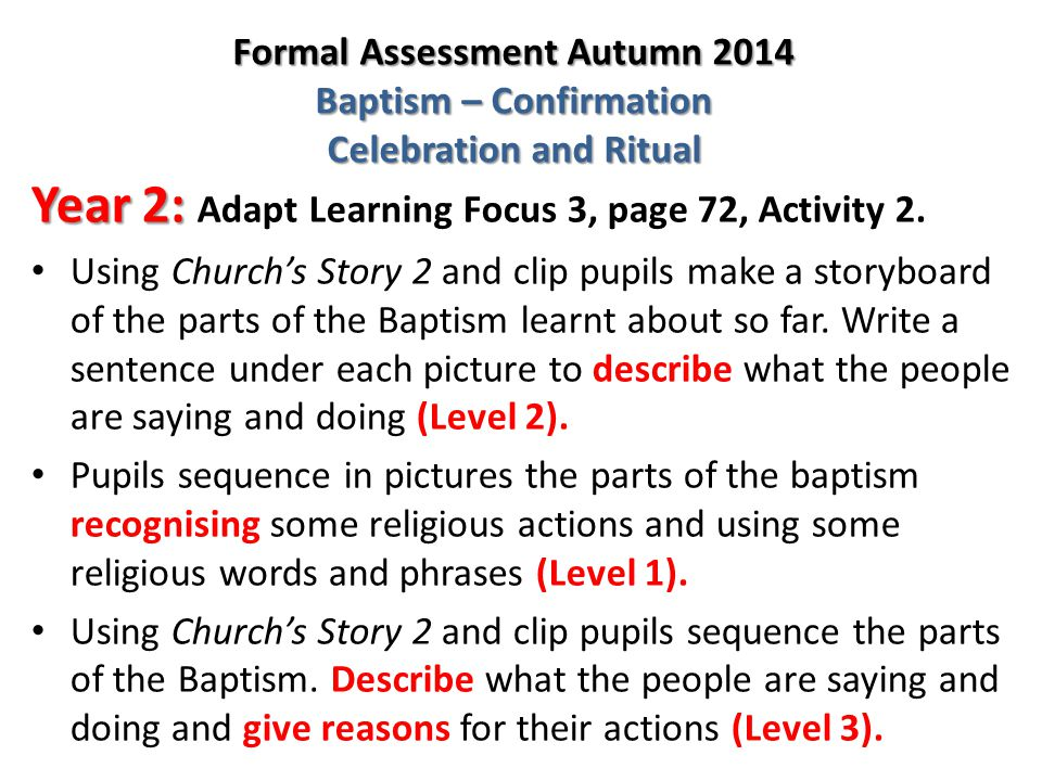 The children at Level 2 should use words and phrases to describe the actions and symbols related to baptism.