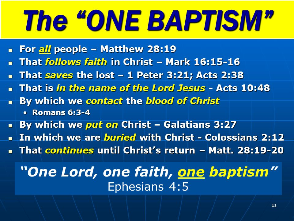 For all people – Matthew 28:19 For all people – Matthew 28:19 That follows faith in Christ – Mark 16:15-16 That follows faith in Christ – Mark 16:15-1