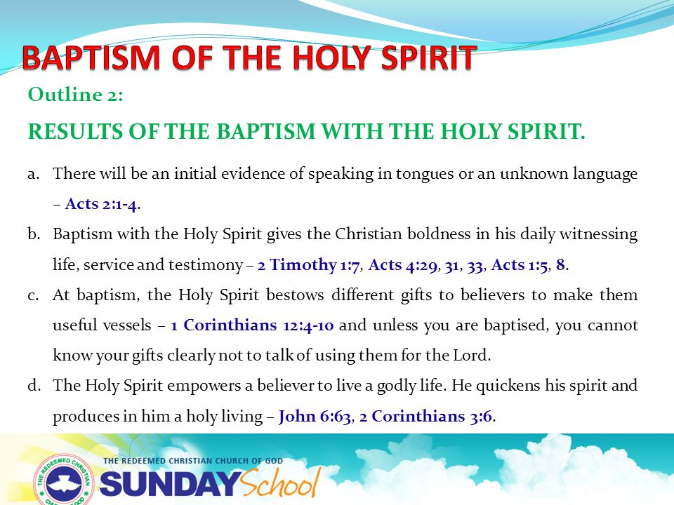 Outline 2: RESULTS OF THE BAPTISM WITH THE HOLY SPIRIT.