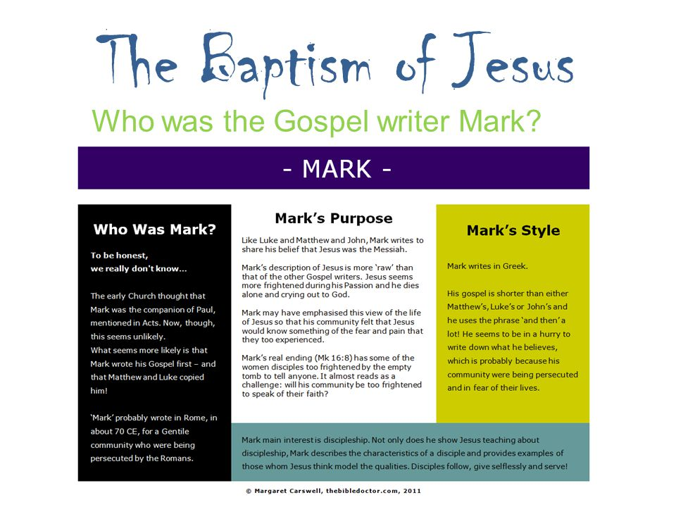 The Baptism of Jesus Who was the Gospel writer Mark?