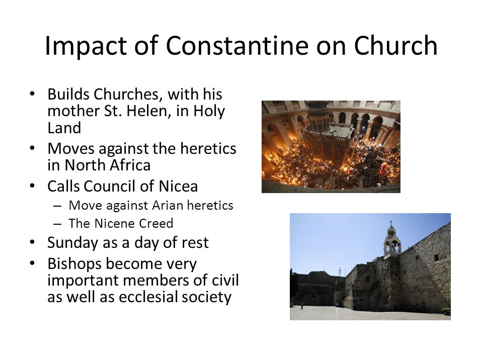 Impact of Constantine on Church Builds Churches, with his mother St.