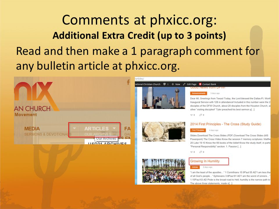 Comments at phxicc.org: Additional Extra Credit (up to 3 points) Read and then make a 1 paragraph comment for any bulletin article at phxicc.org.