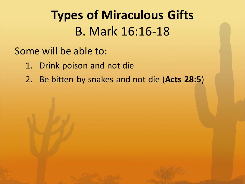 Types of Miraculous Gifts B.